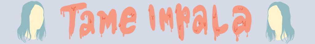 tame impala blog banner
