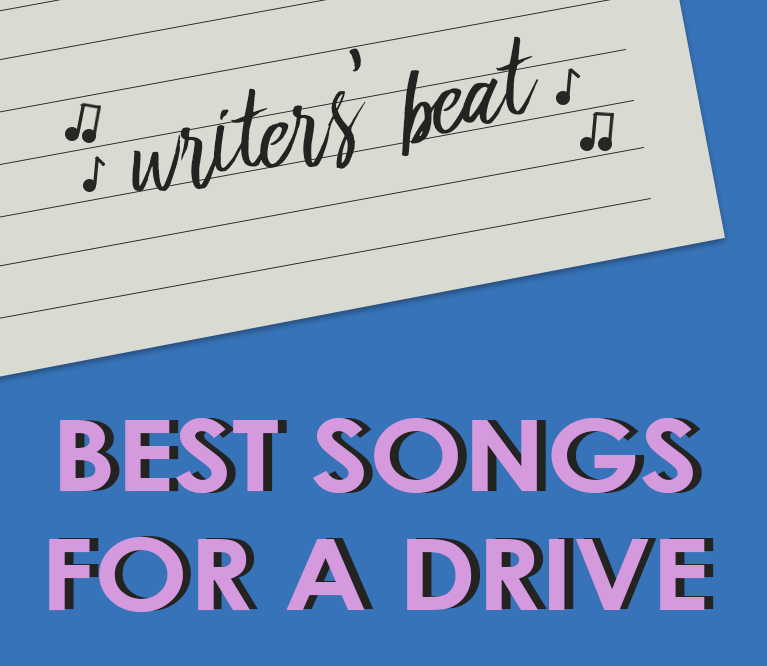 Writers' Beat: Best Songs for a Drive
