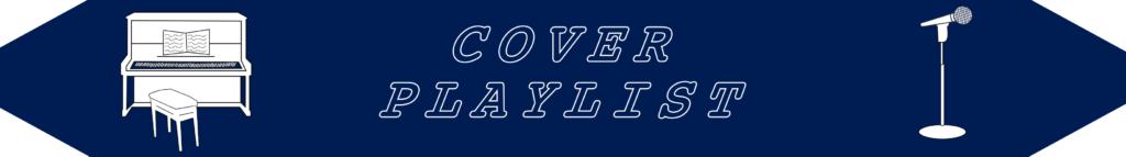Cover Playlist Blog Banner