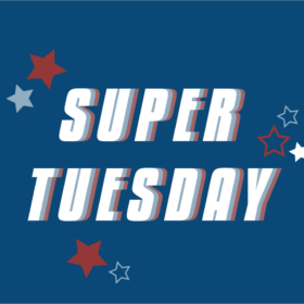 It's Super Tuesday!