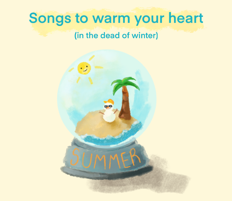 Playlist: Summer Songs to Warm Your Heart