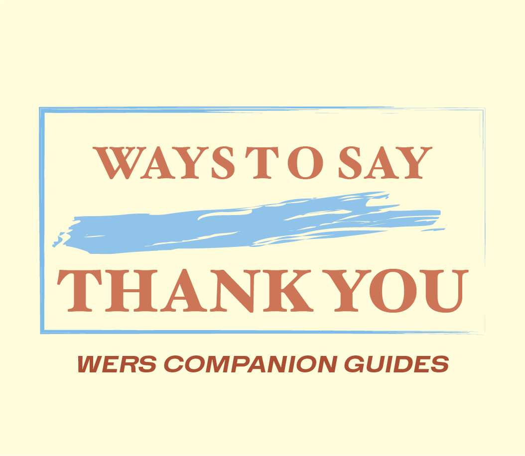 WERS Companion Guides: Ways to Say Thank You