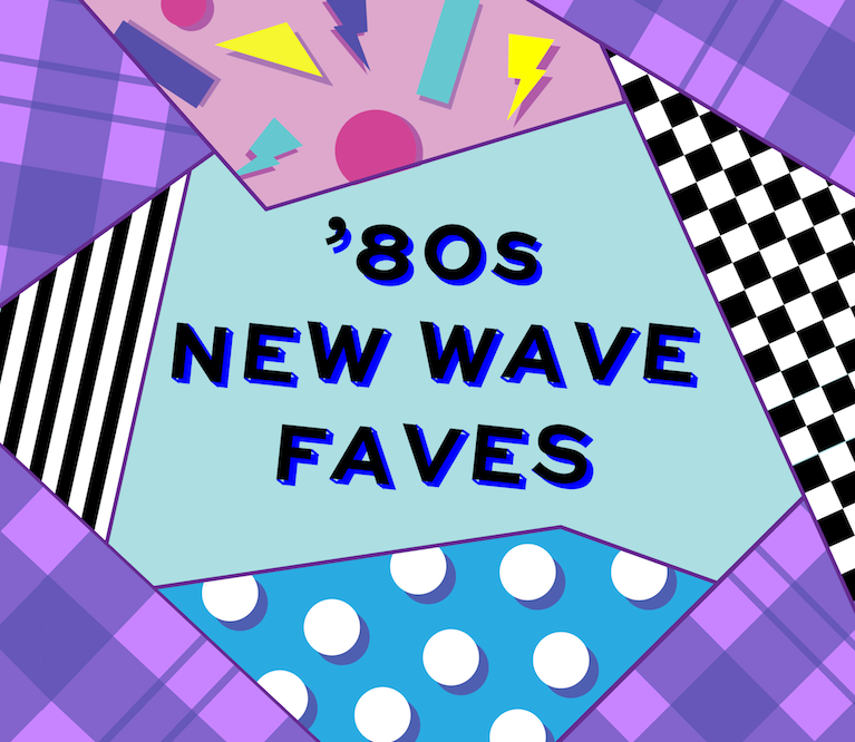 Playlist: '80S New Wave Faves