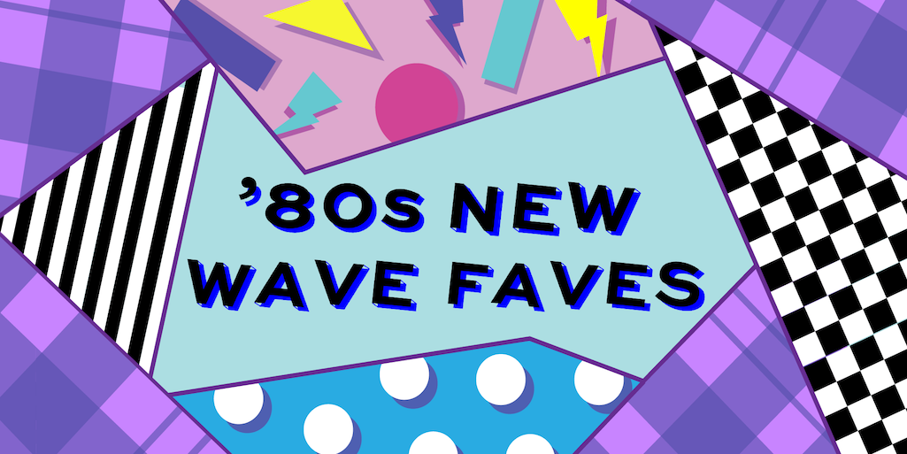 80s new wave faves - Twitter banner copy