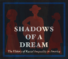 Shadows of a Dream: The History of Racial Inequality in America