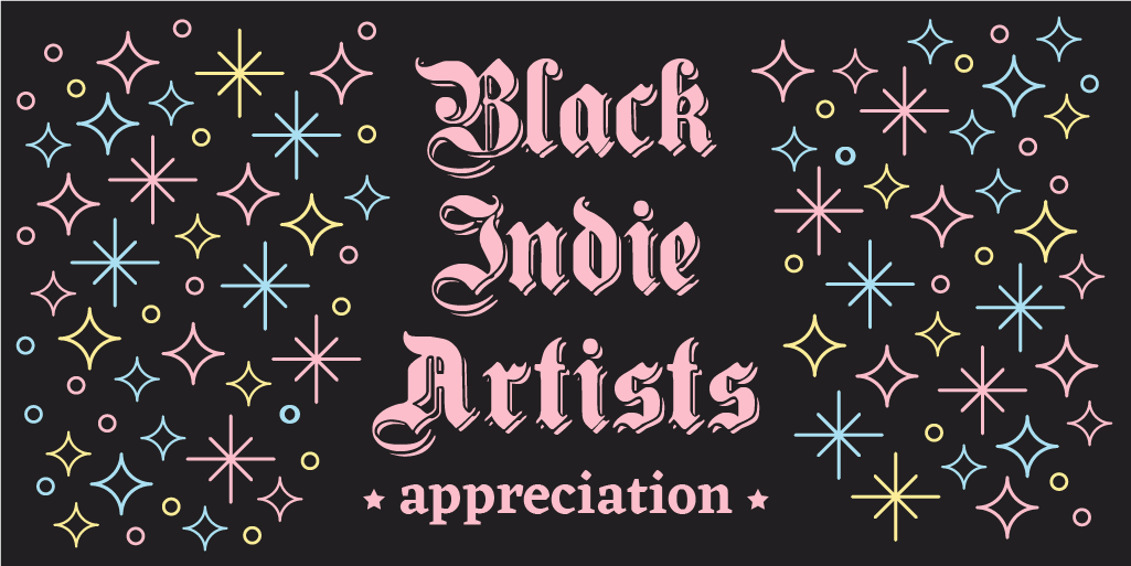 black indie artists - twitter