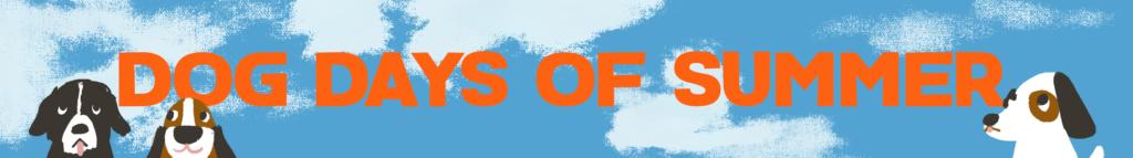dog days of summer - blog banner