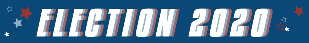 election 2020 - blog banner