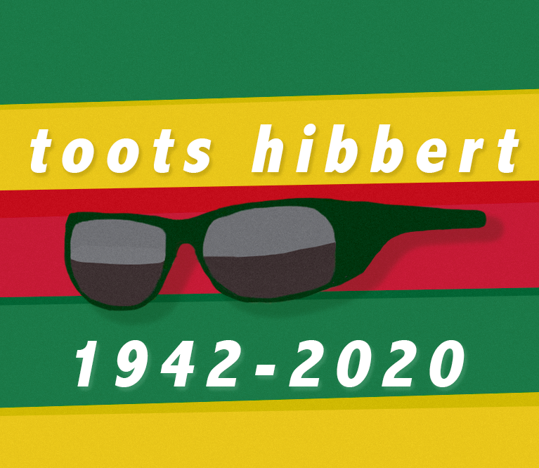 Remembering Toots Hibbert from Toots & the Maytals