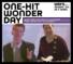Celebrating One-Hit Wonder Day