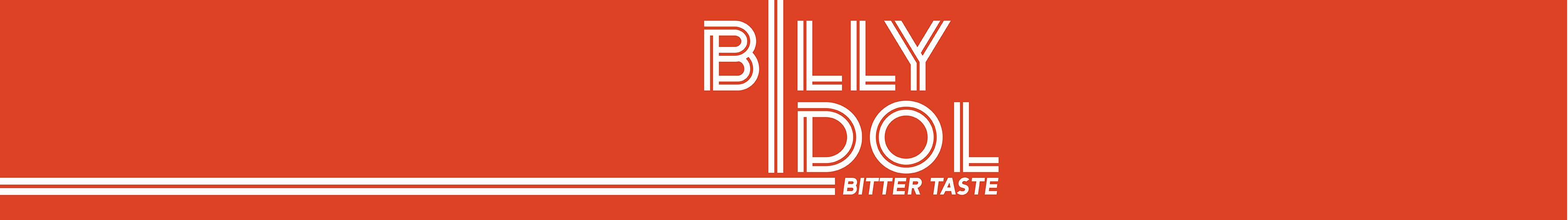 """Billy Idol """"Bitter Taste"""""""